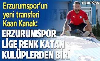 Kaan Kanak: Erzurumspor lige renk katan kulüplerden biri