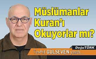 Müslümanlar Kuran'ı Okuyorlar mı?