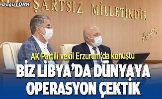 AK Partili Yanılmaz Erzurum'da konuştu