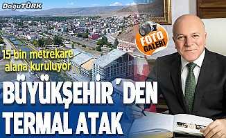 Büyükşehir'den dev termal yatırım