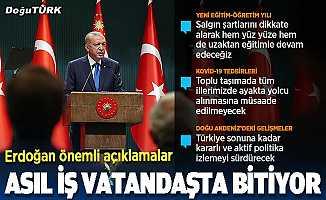 Cumhurbaşkanı Erdoğan: Ailelerin tercihine göre okullarımızı eğitim öğretime açıyoruz