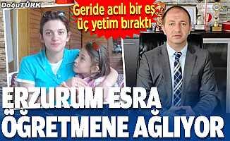 Erzurum Esra öğretmene ağlıyor
