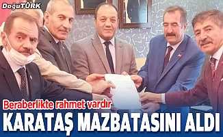 MHP İl Başkanı Karataş mazbatasını aldı
