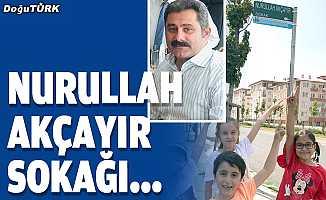 Nurullah Akçayır sokağı...