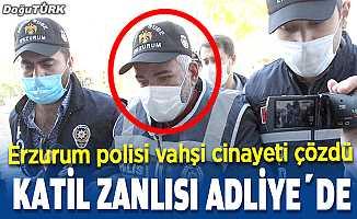 Erzurum'daki kadın cinayeti zanlısı adliyeye sevk edildi