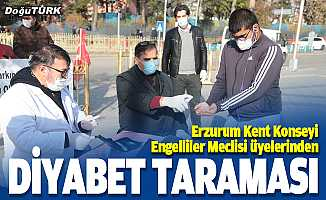 Erzurum Kent Konseyi Engelliler Meclisi üyeleri diyabet taraması yaptı