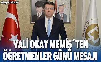 Erzurum Valisi Memiş Öğretmenler Günü mesajı yayımladı