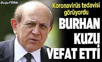 Eski AK Parti Milletvekili Burhan Kuzu hayatını kaybetti