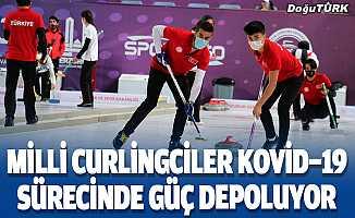 Milli curlingciler Kovid-19 sürecinde güç depoluyor