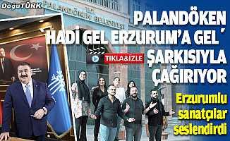 """Palandöken Belediyesi turistleri """"Hadi gel Erzurum'a gel"""" şarkısıyla çağırıyor"""