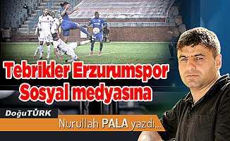 Tebrikler Erzurumspor Sosyal medyasına