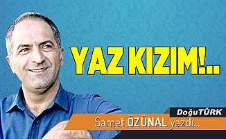 YAZ KIZIM!..