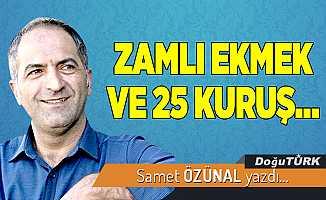 ZAMLI EKMEK VE 25 KURUŞ...