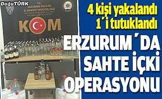 Erzurum'da sahte içki operasyonu