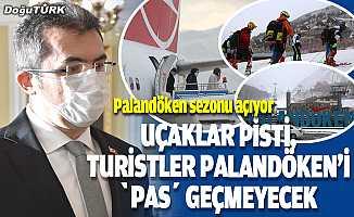 """Uçaklar pisti, turistler Palandöken'i """"pas"""" geçmeyecek"""