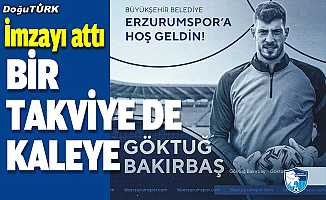 BB Erzurumspor, kaleci Göktuğ Bakırbaş'ı transfer etti