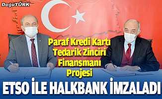 ETSO, Halkbank'la 'tedarik zinciri' protokolü imzaladı