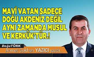 MAVİ VATAN SADECE DOĞU AKDENİZ DEĞİL AYNI ZAMANDA MUSUL VE KERKÜK'TÜR.!
