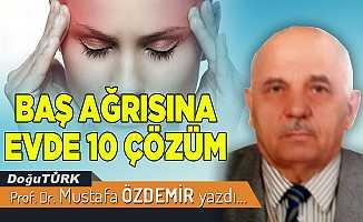 BAŞ AĞRISINA EVDE 10 ÇÖZÜM...