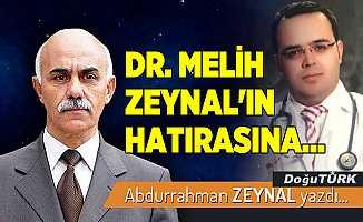 DR. MELİH ZEYNAL'IN HATIRASINA...