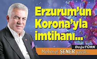 Erzurum'un Korona'yla imtihanı…