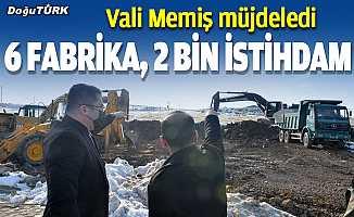 Vali Memiş'ten 6 yeni fabrika, 2 bin istihdam müjdesi!