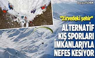 """""""Zirvedeki şehir"""" alternatif kış sporları imkanlarıyla nefes kesiyor"""