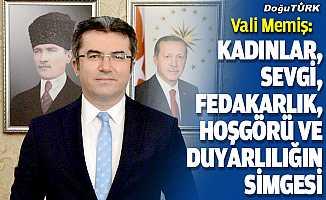 Erzurum Valisi Memiş'ten 8 Mart Dünya Kadınlar Günü mesajı