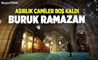Buruk Ramazan; asırlık camiler boş kaldı
