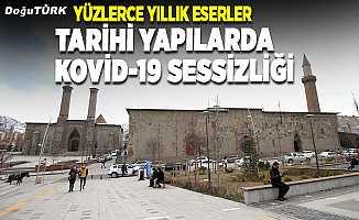 Yüzlerce yıllık yapılarda Kovid-19 sessizliği
