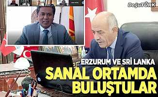 Erzurum ve Sri Lanka sanal ortamda buluştu