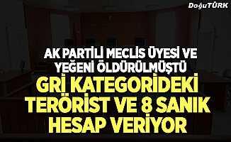 Gri kategorideki terörist yargı önünde