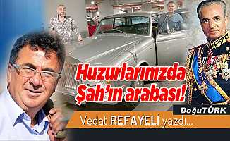 Huzurlarınızda Şah'ın arabası!