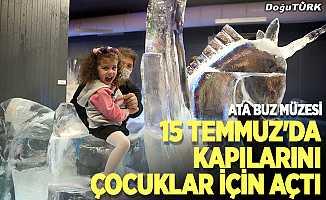 Ata Buz Müzesi, 15 Temmuz'da kapılarını çocuklar için açtı