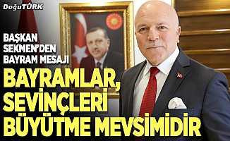 Başkan Sekmen'den, Kurban Bayramı mesajı