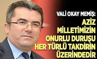 Erzurum Valisi Memiş, 15 Temmuz mesajı yayımladı