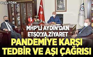 MHP'li Aydın'dan ETSO'ya ziyaret