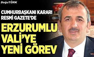 Erzurumlu Vali'ye yeni görev