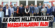AK PARTİ MİLLETVEKİLLERİ MAZBATALARINI ALDI
