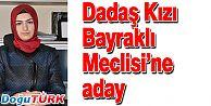 AK PARTİ'DEN BAYRAKLI MECLİSİNE İDDİALI ADAY