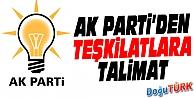AK PARTİ'DEN TEŞKİLATLARA TALİMAT