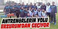 ANTRENÖRLERİN YOLU ERZURUM'DAN GEÇİYOR!
