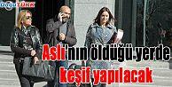 ASLI'NIN HAYATINI KAYBETTİĞİ PİSTTE KEŞİF YAPILACAK