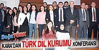 ATATÜRK ÜNİVERSİTESİ'NDE TÜRK DİL KURUMU KONFERANSI