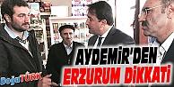 AYDEMİR'DEN ERZURUM DİKKATİ