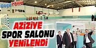 AZİZİYE SPOR SALONU YENİLENDİ
