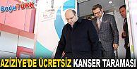 AZİZİYE'DE ÜCRETSİZ KANSER TARAMASI