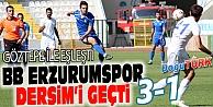 BB ERZURUMSPOR DERSİM'İ GEÇTİ