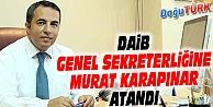 DAİB GENEL SEKRETERLİĞİNE MURAT KARAPINAR ATANDI