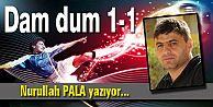 Dam dum 1-1